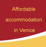 Affordable accommodation in Venice